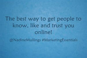 The best way to get people to know, like, and trust your online!