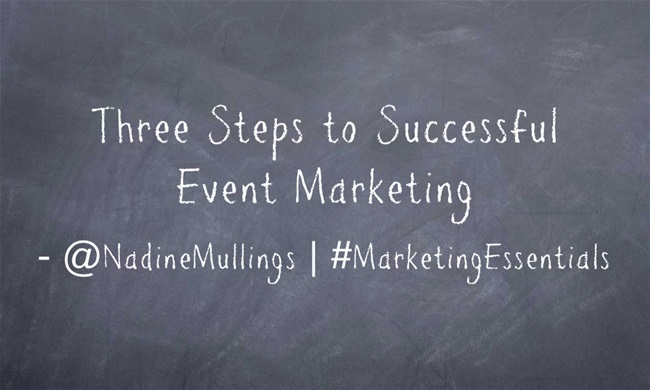 Three Steps to Successful Event Marketing