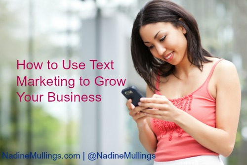 How to Use Text Marketing to Grow Your Business