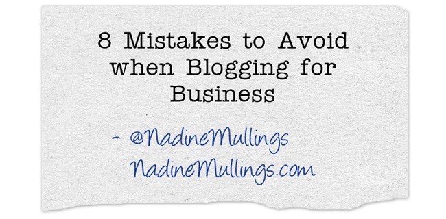 8 Mistakes to Avoid when Blogging for Business