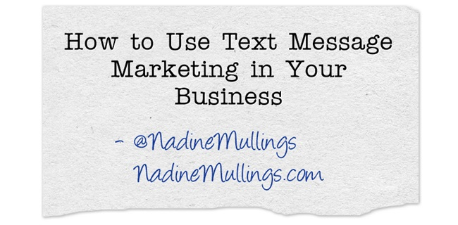 How to Use Text Message Marketing in Your Business
