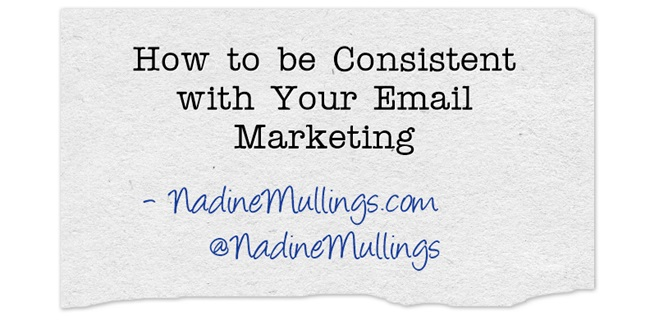 How to be Consistent with Your Email Marketing