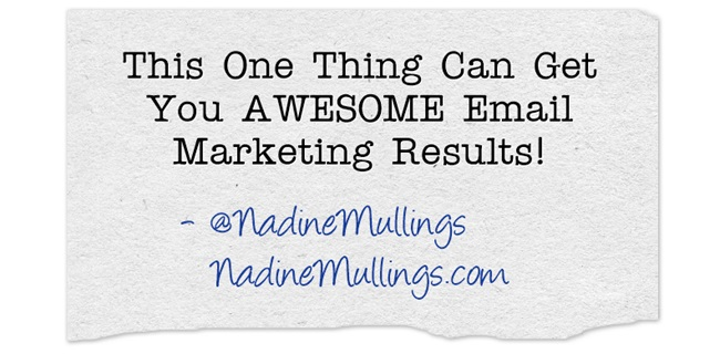 This One Thing Can Get You AWESOME Email Marketing Results