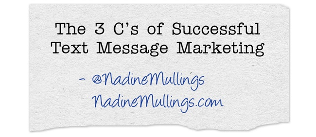 The 3 C's of Successful Text Message Marketing