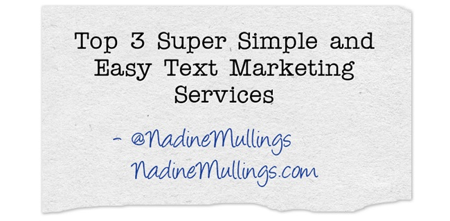 Top 3 Super Simple and Easy Text Marketing Services