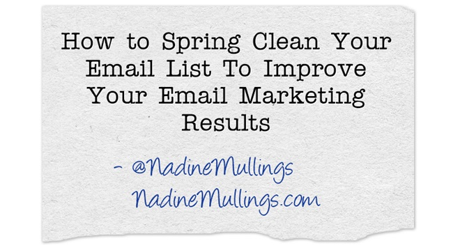 How to Spring Clean Your Email List To Improve Your Email Marketing Results