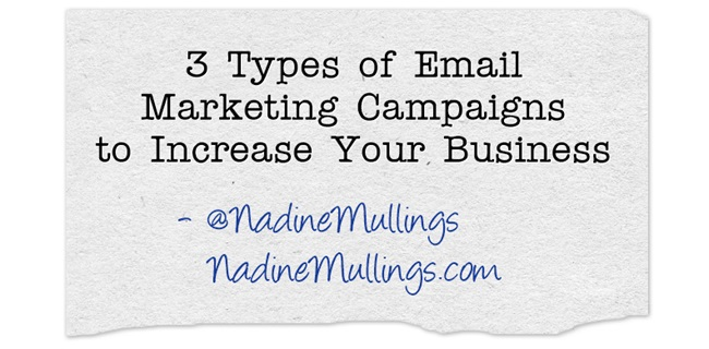 3 Types of Email Marketing Campaigns to Increase Your Business
