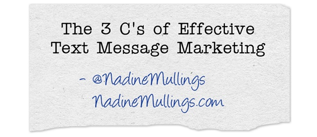The 3 C's of Effective Text Message Marketing