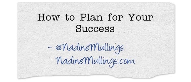 How to Plan for Your Success