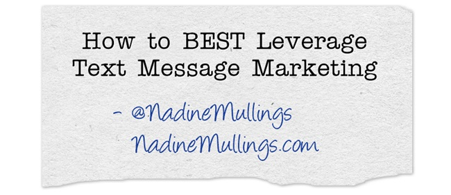 How to BEST leverage text message marketing