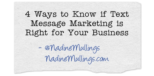 4 Ways to Know if Text Message Marketing is Right for Your Business