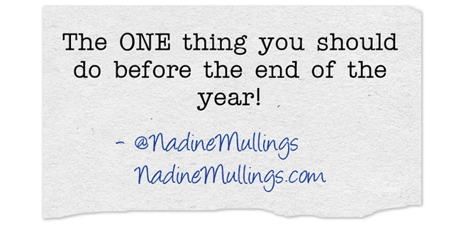 The ONE thing you should do before the end of the year!