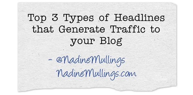 Top 3 Types of Headlines that Generate Traffic to your Blog