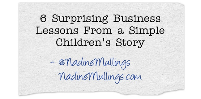 6 Surprising Business Lessons From a Simple Children's Story