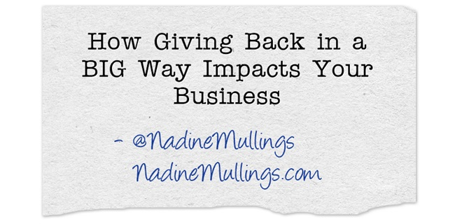 How Giving Back in a BIG Way Impacts Your Business