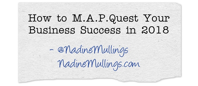 How to M.A.P.Quest Your Business Success in 2018