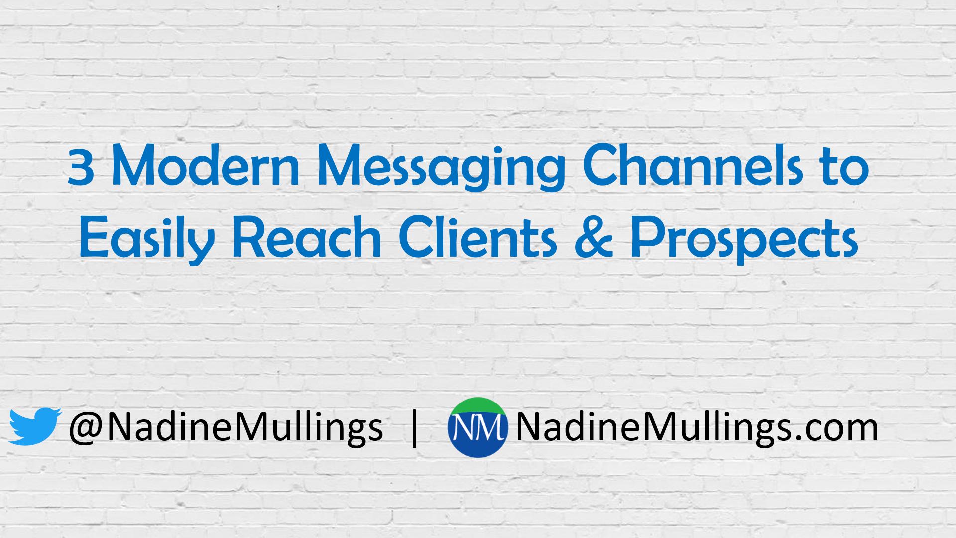 3 Modern Messaging Channels