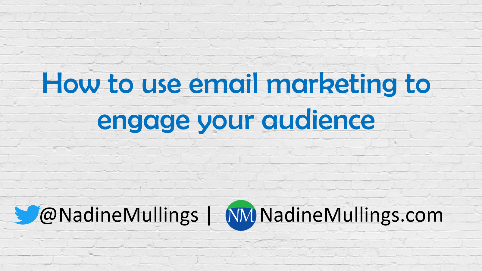 How To Use Email Marketing To Engage Your Audience Nadine