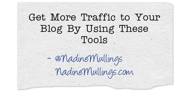 Get More Traffic to Your Blog By Using These Tools