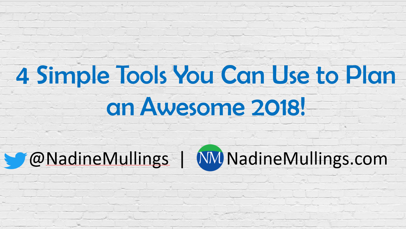 4 Simple Tools You Can Use to Plan an Awesome 2018!