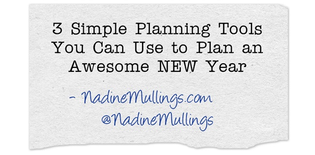 3 Simple Planning Tools You Can Use to Plan an Awesome NEW Year