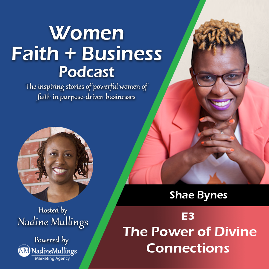 E-3-Women-Faith-Business-Podcast-The-Power-of-Divine-Connections