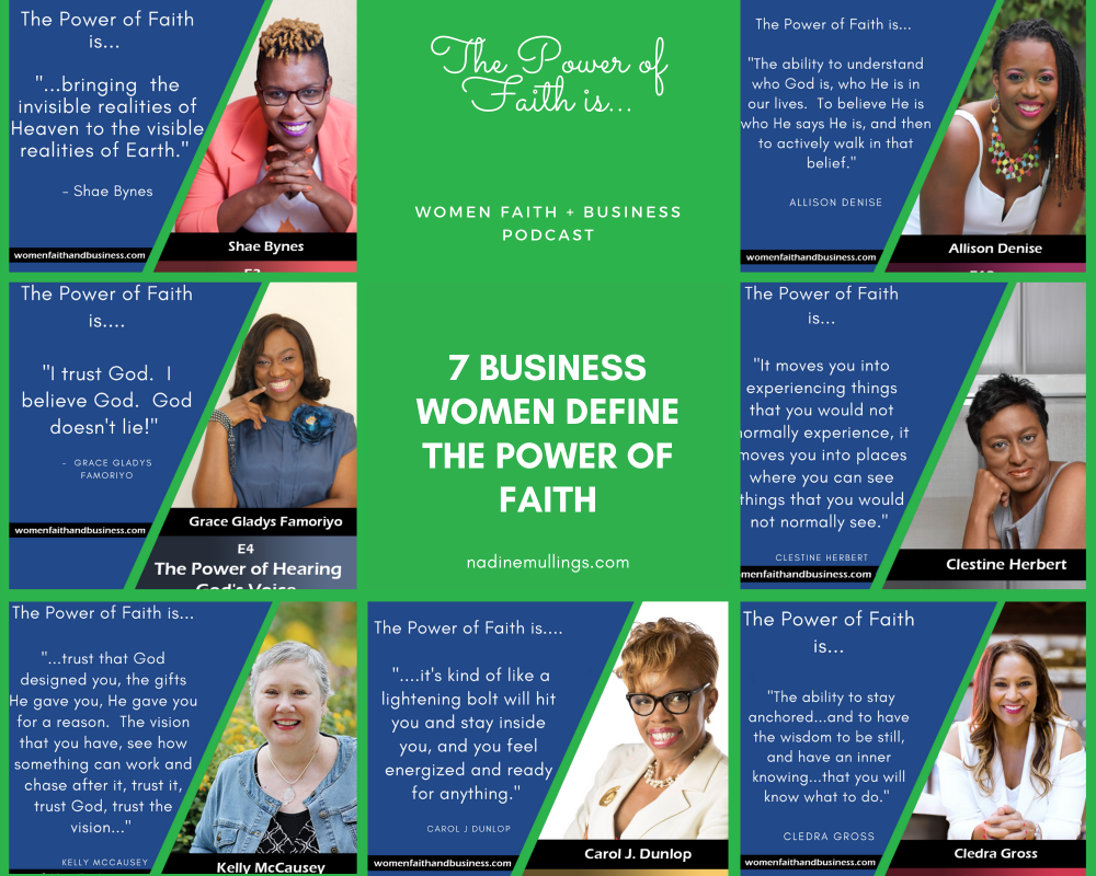 7 Business Women Define the Power of Faith