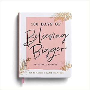 Believing Bigger Devotional Journal