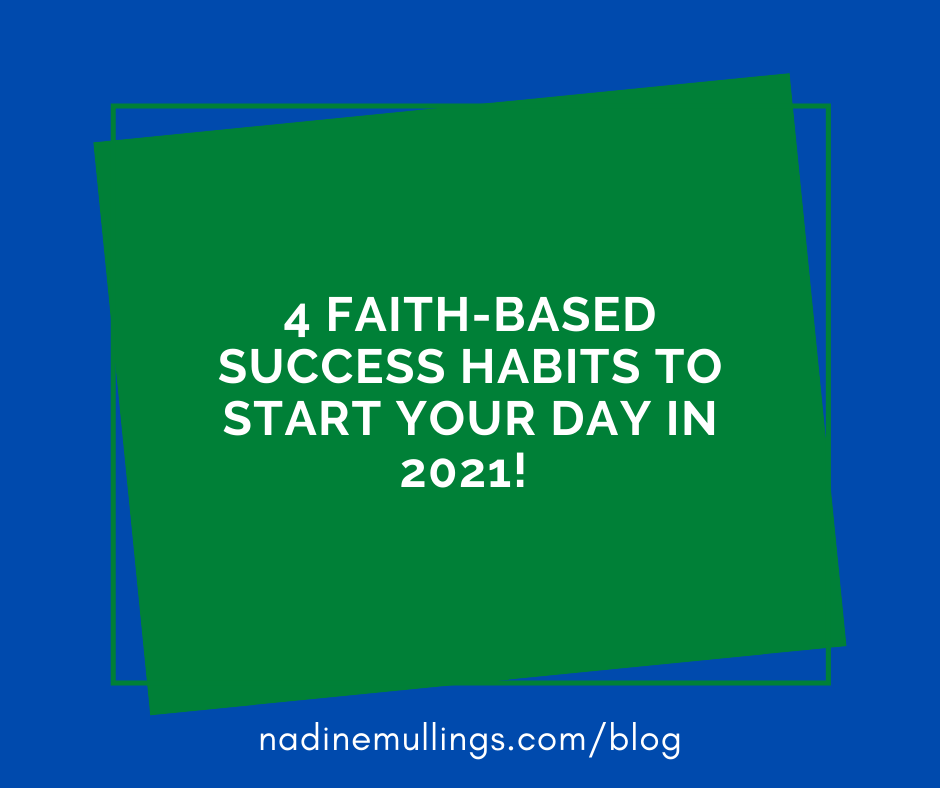 4 Faith-Based Success Habits