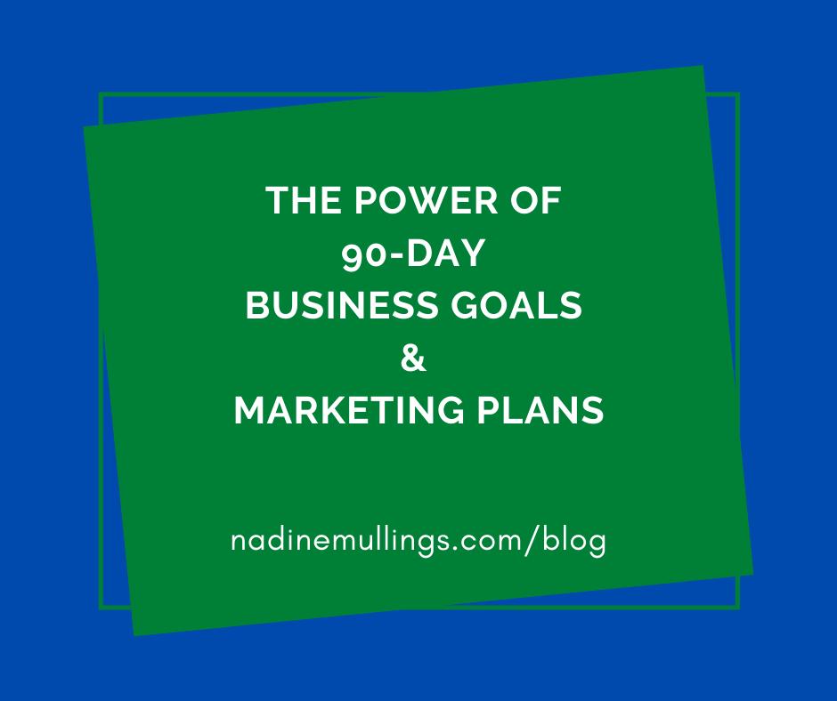 90-Day Goals & Plans